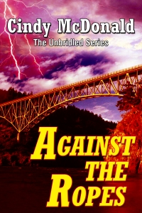 Against the Ropes was released June 1. Click on Book Cover to Purchase on Amazon.