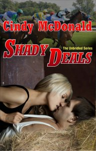 Shady Deals is Cindy's latest installment in the Unbridled series, filled with romance & suspense. Click on book cover to visit on Amazon.