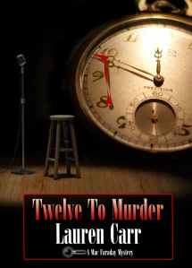Best-Selling Mystery Author Lauren Carr's latest is Twelve to Murder, a Mac Faraday Mystery. Click on Book Cover to order on Amazon.